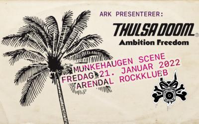 Thulsa Doom med turnestopp i Arendal!